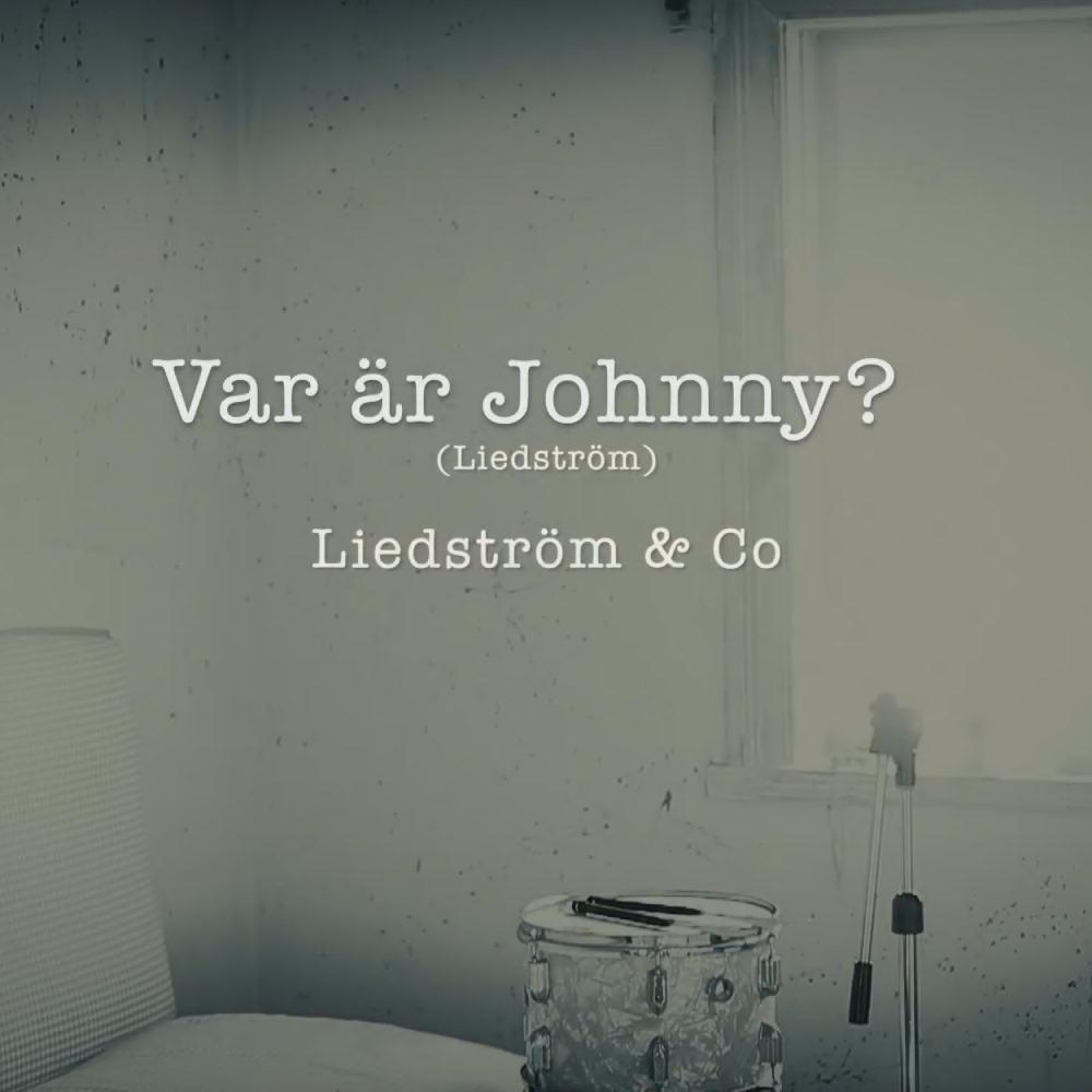 Var är JOHNNY?